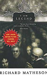 »I Am Legend« von Richard Matheson