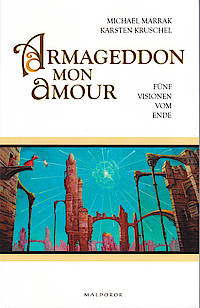 »Armageddon mon amour«, Cover von Michael Marrak