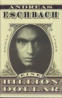 Andreas Eschbach – Eine Billion Dollar, Cover von Guido Klütsch und Jorg Hejkal