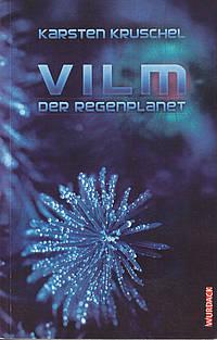 Vilm – Der Regenplanet, Cover von Ernst Wurdack