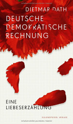 Deutsche Demokratische Rechnung von Dietmar Dath